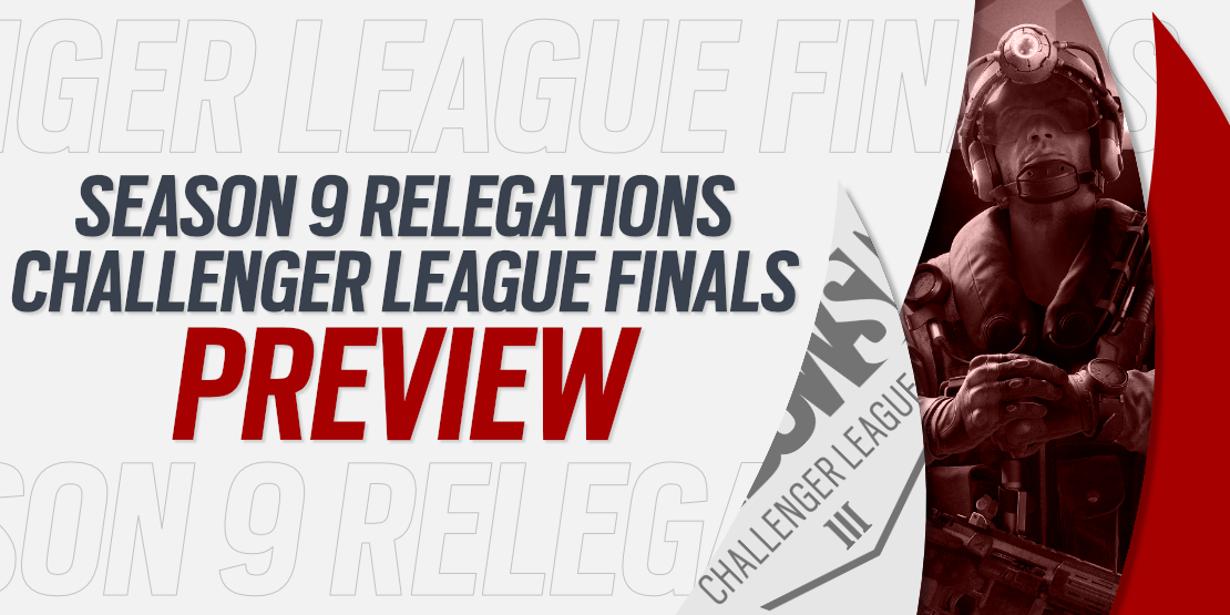 Season 9 Relegations Match and CL Finals Preview