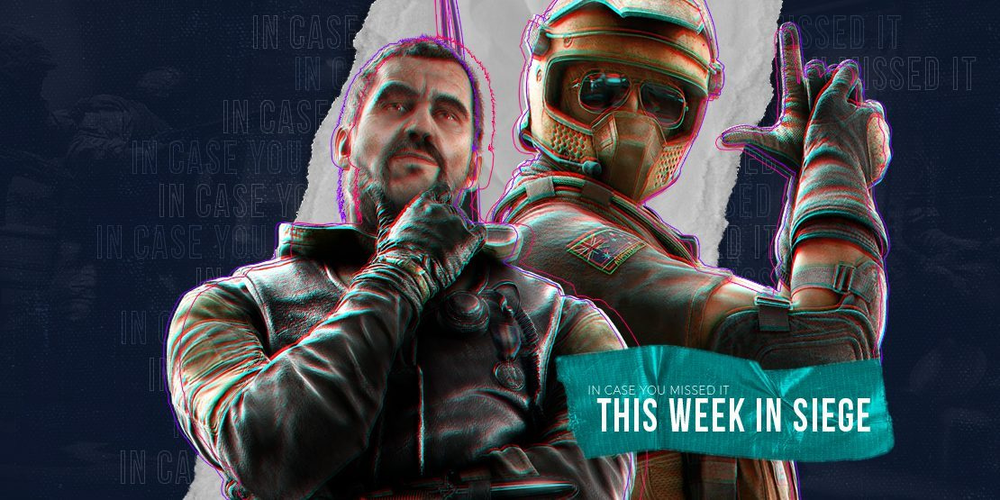 In Case You Missed It: This Week in Siege - July 29th