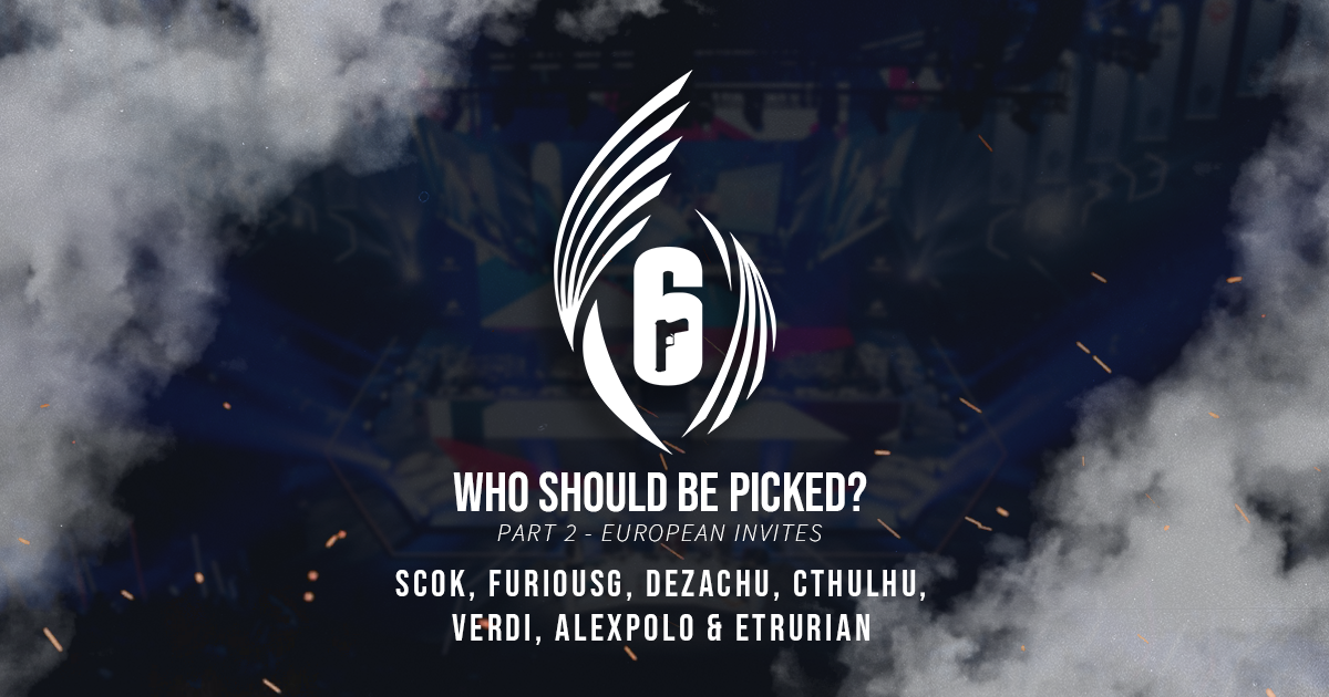 Rainbow Six World Cup 2021 -- Who Should be Picked? (Part 3 - European Invites)