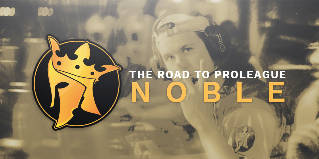 The Road to Pro League: Noble Esports