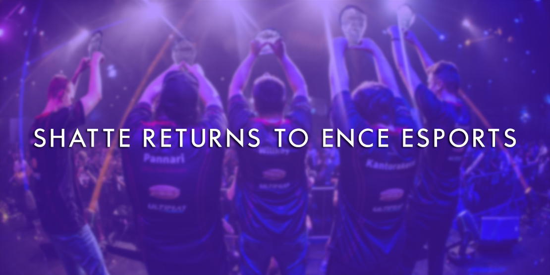 Shatte Returns to ENCE As Streamer and Sub