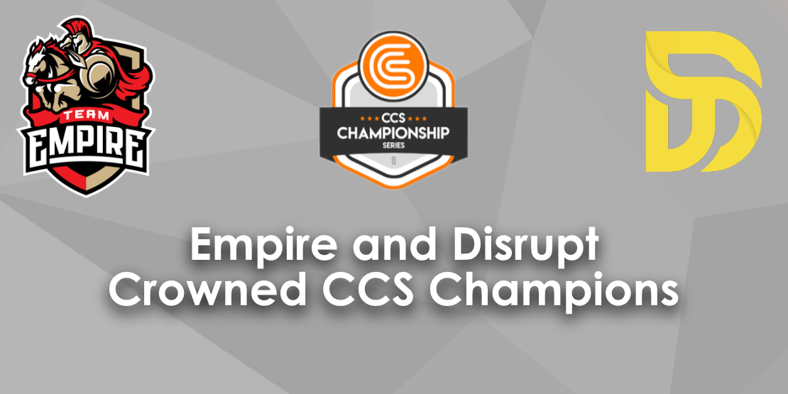 Empire and Disrupt Crowned CCS Champions