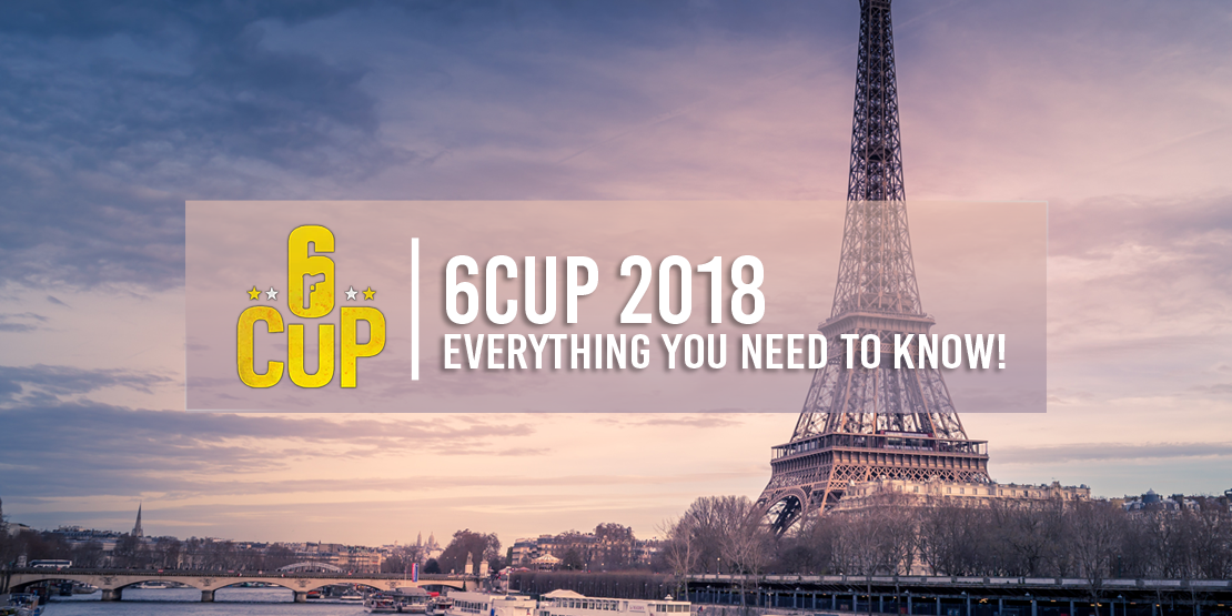 6Cup 2018: Everything You Need to Know!